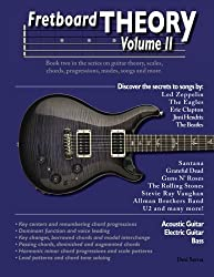 Fretboard Theory Volume II: Book two in the series on guitar theory, scales, chords, progressions, modes, songs, and more. (Volume 2) by Desi Serna (2015-03-17)