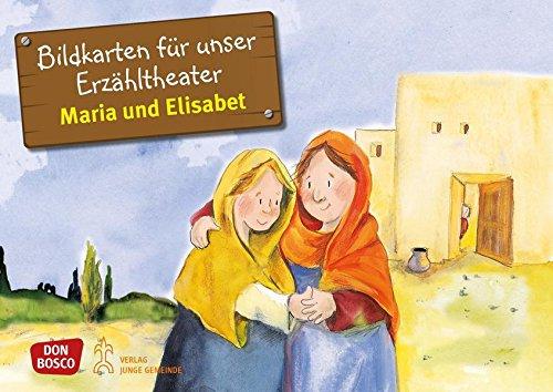 Maria und Elisabet. Kamishibai Bildkartenset.: Entdecken - Erzählen - Begreifen: Kinderbibelgeschichten. (Bibelgeschichten für unser Erzähltheater)