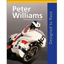 Peter Williams: Designed to Race