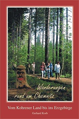 Wanderungen rund um Chemnitz: Die schönsten Ausflugsziele vom Kohrener Land bis zum Erzgebirge