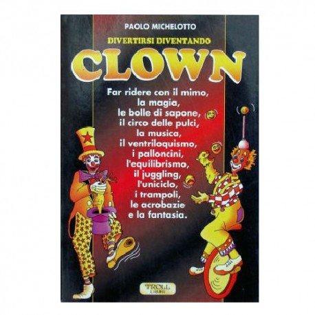 Divertirsi diventando clown
