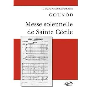 Charles Gounod: Messe Solennelle De Sainte Cecile (Vocal Score). Partitions pour Soprano, Tenor, Basse, SATB, Accompagnement Orgue