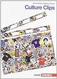 Culture clips. Per la Scuola media. Con espansione online