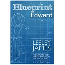 Blueprint Edward by Lesley James (2014-05-28)