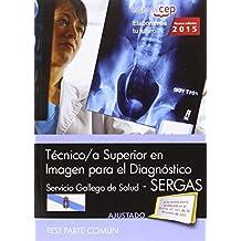 Técnico/a superior en imagen para el diagnóstico. Servicio Gallego de Salud (SERGAS). Test parte común