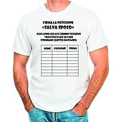 T-Shirt Addio al Celibato Firma la petizione - Salva Sposo - Maglia Uomo