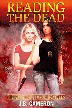 Reading The Dead: The Sarah Milton Chronicles by [Cameron, J.B.]