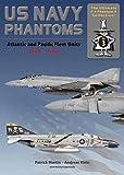 US Navy Phantoms: Atlantic and Pacific Fleet Units 1960 – 2004