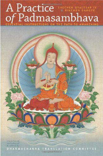 A Practice of Padmasambhava: Essential Intructions on the Path to Awakening
