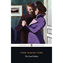 The Good Soldier: A Tale of Passion (Penguin Classics)