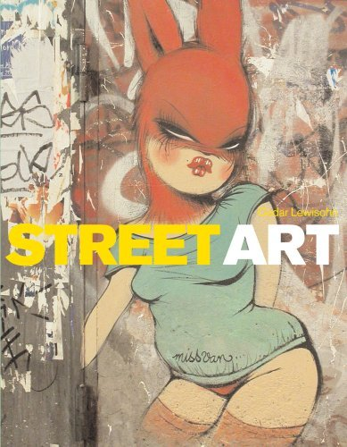 Street Art: The Graffiti Revolution by Cedar Lewisohn (2008-05-12)