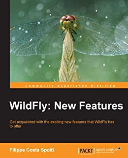 WildFly: New Features von [Spolti, Filippe Costa]