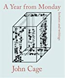 A Year from Monday: Lectures and Writings