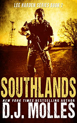 Southlands (Lee Harden Series (The Remaining Universe) Book 2) (English Edition)