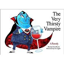 The Very Thirsty Vampire: A Parody