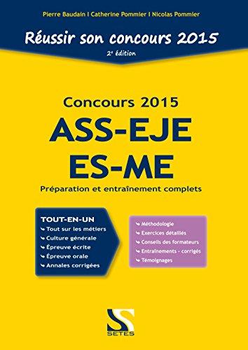 Réussir son concours ASS - EJE - ES - ME 2015