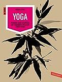 Yoga: Posizioni facili ed efficaci per l'equilibrio del corpo e della mente