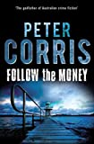 [(Follow the Money)] [By (author) Peter Corris] published on (April, 2012)