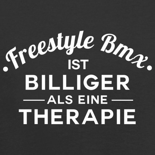 Freestylebmx ist billiger als eine Therapie - Herren T-Shirt - 13 Farben Schwarz