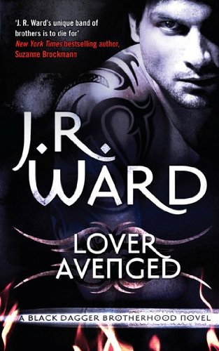 Lover Avenged: Number 7 in series (Black Dagger Brotherhood Series Book 8) (English Edition)