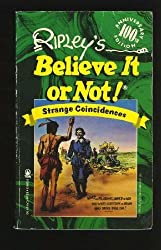 Ripley's Believe It or Not! Strange Coincidences by Howard Zimmmerman (1992-03-23)