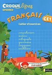 Français CE1 : Cahier d'exercies, programmes 2008