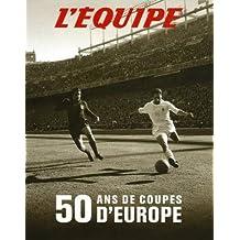 50 ans de coupes d'Europe