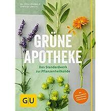 Grüne Apotheke: Mit wissenschaftlich abgesicherten Empfehlungen