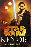 Kenobi (Star Wars - Legends) by John Jackson Miller (2013-08-27)