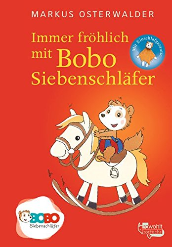 Immer fröhlich mit Bobo Siebenschläfer: Bildgeschichten für ganz Kleine (Bobo Siebenschläfers neueste Abenteuer, Band 3)