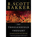 The Thousandfold Thought: The Prince of Nothing, Book Three by R. Scott Bakker (2008-09-02)