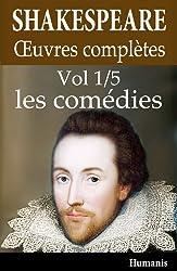 Oeuvres complètes de Shakespeare - Vol. 1/5 : les comédies (annoté et illustré)