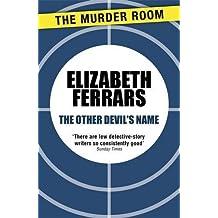 The Other Devil's Name (Andrew Basnett) by Elizabeth Ferrars (14-Sep-2013) Paperback