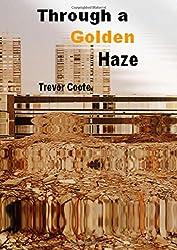 Through a Golden Haze