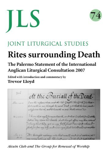 Jls 74 Rites Surrounding Death: The Palermo Statement of the International Anglican Liturgical Consultation 2007 (Joint Liturgical Studies) by Trevor Lloys (2012-12-07)