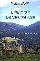 Mémoire de Vertolaye : Mille ans d'histoire