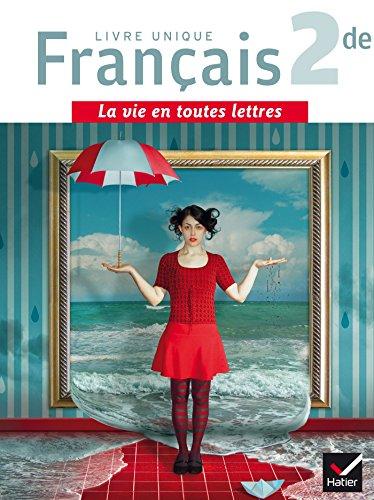 La vie en toutes lettres Français 2de éd. 2015 - Manuel de l'élève + Livret repères (format compact) por Laëtitia Boisseau
