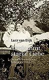 Image de Verdammt starke Liebe: Die wahre Geschichte von Stefan K. und Willi G.