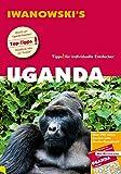 Uganda - Reiseführer von Iwanowski: Individualreiseführer mit Extra-Reisekarte und Karten-Download - Heiko Hooge