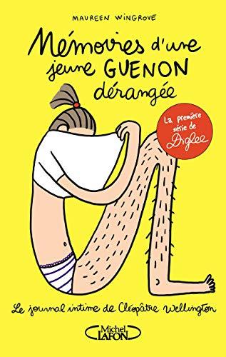 Le journal intime de Cléopâtre Wellington - tome 1 Mémoires d'une jeune guenon dérangée (1) par Maureen Wingrove, Diglee
