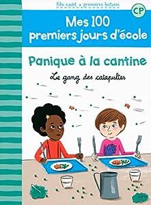 """Afficher """"Mes 100 premiers jours d'école n° 3 Panique à la cantine"""""""