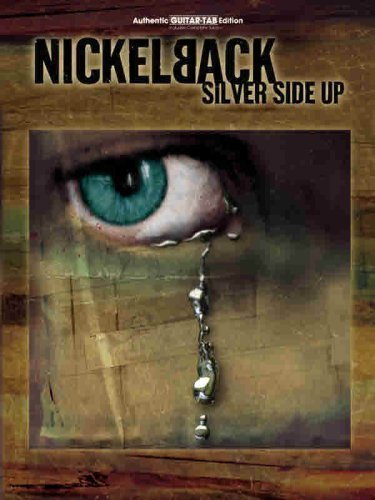 Nickelback -- Silver Side Up: Authentic Guitar TAB by Nickelback (2001) Sheet music