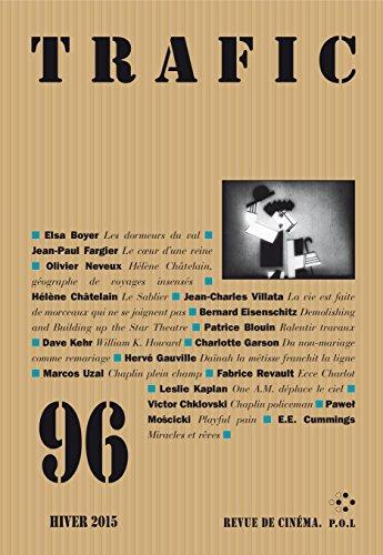 Trafic N° 96 (Hiver 2015) (REVUE TRAFIC) par Collectifs