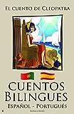 Aprender Portugués - Cuentos Bilingues (Portugués - Español)  El cuento de Cleopatra