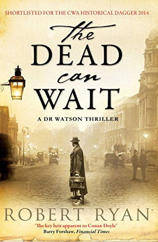The Dead Can Wait: A Doctor Watson Thriller (Dr Watson 2)