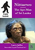 Nittaewo - the Ape-Man of Sri Lanka (Cryptid Casebook Book 7) (English Edition)