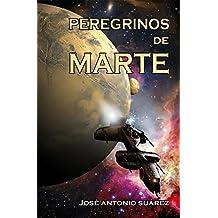 Peregrinos de Marte (Spanish Edition)
