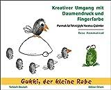 Kreativer Umgang mit Daumendruck und Fingerfarbe: Künstlerisches Gestalten mit Gukki, dem kleinen Raben (Türkisch-Deutsch) (Gukki, der kleine Rabe)