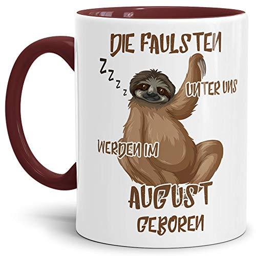 Tassendruck Geburtstags-Tasse Die Faulsten Unter Uns Werden im August Geboren Innen & Henkel Weinrot – Faultier/Mug / Cup/Becher / Lustig/Witzig / Geschenk-Idee/Fun