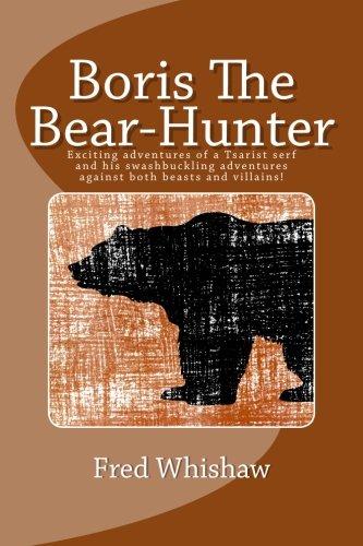 Boris The Bear-Hunter